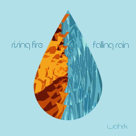 Wahrk - Rising Fire, Falling Rain